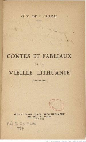 Contes et fabliaux de la vieille Lithuanie / O. V. de L. Milosz - 1930