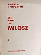 Cahiers de l'association Les Amis de Milosz - Numéro 1 - Sommaire détaillé