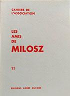 Cahiers de l'association Les Amis de Milosz - Numéro 11 - Sommaire détaillé
