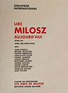 Cahiers de l'association Les Amis de Milosz - Numéro 13-14-15 - Sommaire détaillé