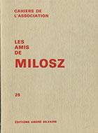 Cahiers de l'association Les Amis de Milosz - Numéro 25 - Sommaire détaillé