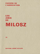Cahiers de l'association Les Amis de Milosz - Numéro 26 - Sommaire détaillé