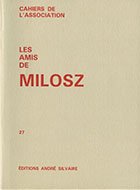 Cahiers de l'association Les Amis de Milosz - Numéro 27 - Sommaire détaillé