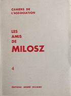 Cahiers de l'association Les Amis de Milosz - Numéro 4 - Sommaire détaillé