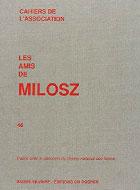 Cahiers de l'association Les Amis de Milosz - Numéro 46 - Sommaire détaillé