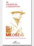 Cahiers de l'association Les Amis de Milosz - Numéro 48 - Sommaire détaillé
