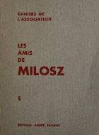 Cahiers de l'association Les Amis de Milosz - Numéro 5 - Sommaire détaillé