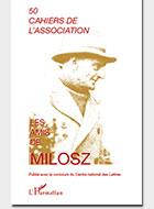 Cahiers de l'association Les Amis de Milosz - Numéro 50 - Sommaire détaillé