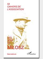 Cahiers de l'association Les Amis de Milosz - Numéro 54 - Sommaire détaillé
