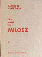 Cahiers de l'association Les Amis de Milosz - Numéro 8 - Sommaire détaillé