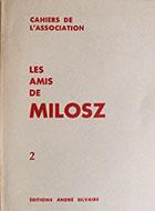 Cahiers de l'association Les Amis de Milosz - Numéro 2 - Sommaire détaillé