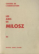 Cahiers de l'association Les Amis de Milosz - Numéro 20 - Sommaire détaillé