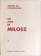 Cahiers de l'association Les Amis de Milosz - Numéro 3 - Sommaire détaillé