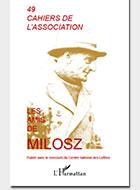 Cahiers de l'association Les Amis de Milosz - Numéro 49 - Sommaire détaillé