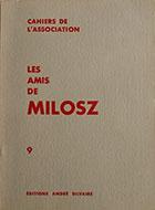 Cahiers de l'association Les Amis de Milosz - Numéro 9 - Sommaire détaillé